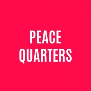 Peace Quarters